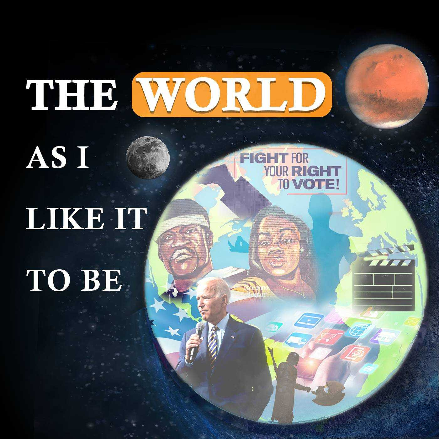 The World As I Like It To Be Podcast