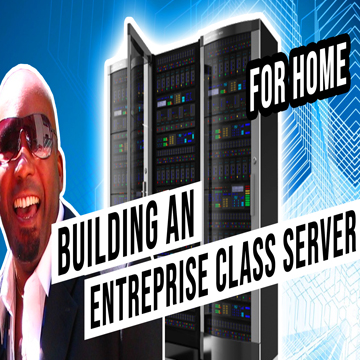 Enterprise Server Build